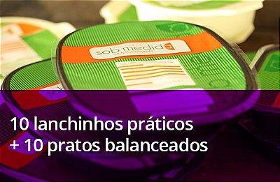 10 Lanchinhos práticos + 10 Pratos Balanceados