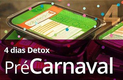 DETOX 4 DIAS - Pré Carnaval