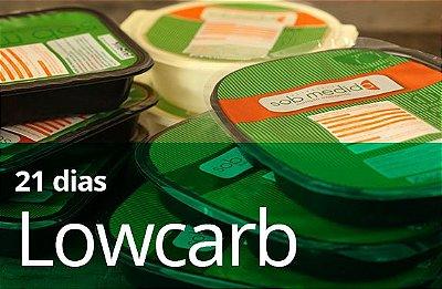 21 Dias - Dieta Lowcarb (5 refeições + chás diários)
