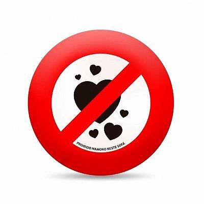 Almofada Placa Proibido Namoro Neste Sofá