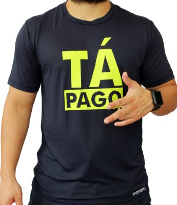 Camiseta Poliamida Esporte Running Tá Pago Monaro