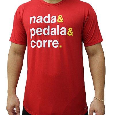 Camiseta Poliamida Esporte Running Nada, Pedala, Corre Vermelho