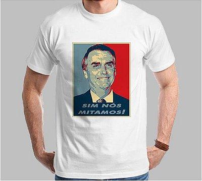 Camiseta Sim Nós Mitamos (Super Econômica!!!)