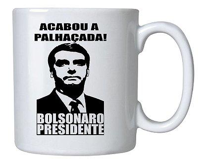 Caneca Bolsonaro Acabou a Palhaçada