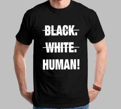 Camiseta Black White Human!