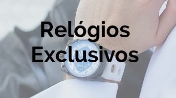 Relógios Exclusivos