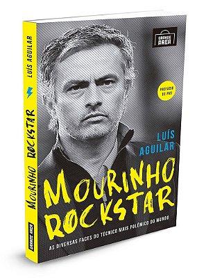 Mourinho Rockstar   ( envios, via Correios, às 3as. e 5as. feiras )