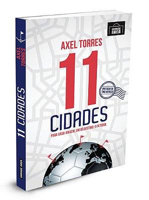 11 Cidades   ( envios, via Correios, às 3as. e 5as. feiras )