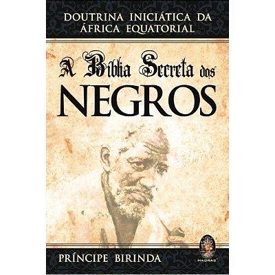 A Biblia Secreta dos Negros