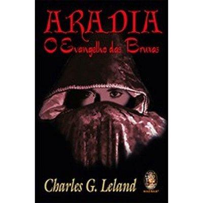 Aradia O Evangelho das Bruxas