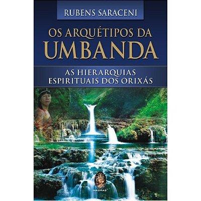 Os Arquétipos de Umbanda