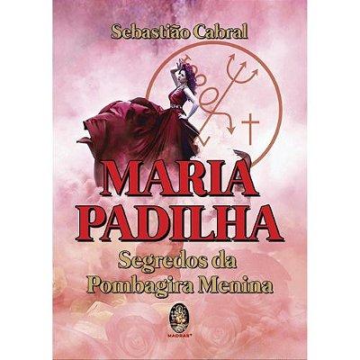 Maria Padilha Segredos da Pombagira Menina