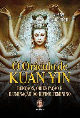 O Oráculo de Kuan Yin