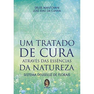 Um Tratado de Cura Através das Essências da Natureza