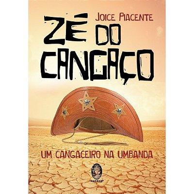 Zé do Cangaço - Um Cangaceiro na Umbanda