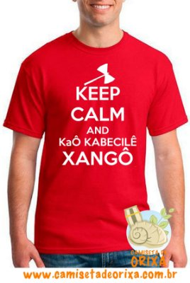 Keep Calm and Kaô Kabecilê Xangô