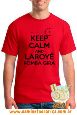 Keep Calm and Laroyê Pomba Gira