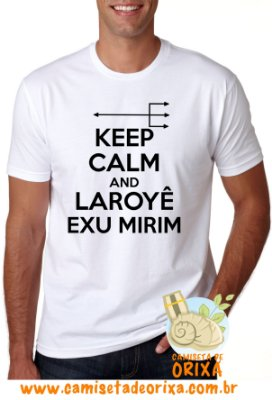 Keep Calm and Laroyê Exu Mirim