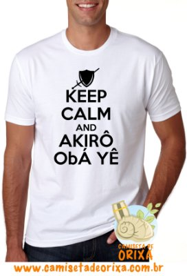 Keep Calm and Akirô Obá Yê