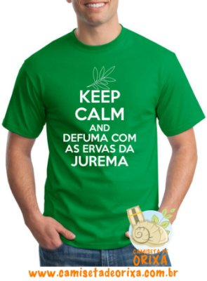 Keep Calm and Defuma com as Ervas da Jurema