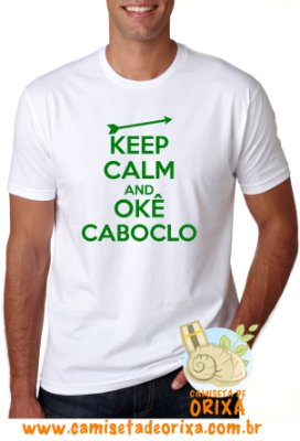 Keep Calm and Okê Caboclo