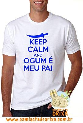 Keep Calm and Ogum é meu Pai