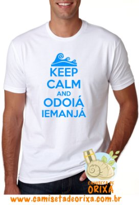 Keep Calm and Odoiá Iemanjá