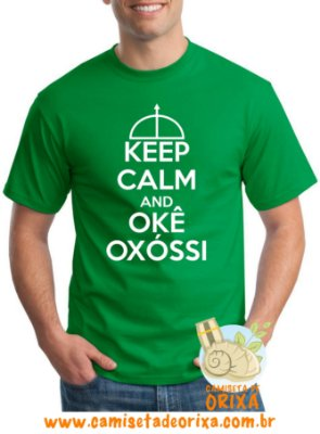 Keep Calm and Okê Oxóssi