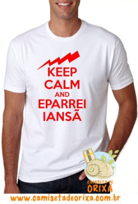 Keep Calm and Eparrei Iansã