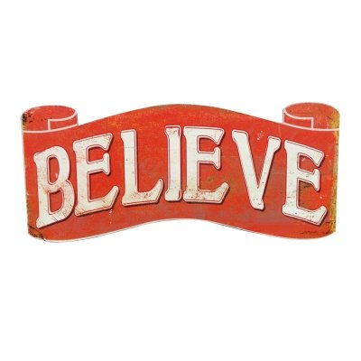 Placa decorativa - Believe