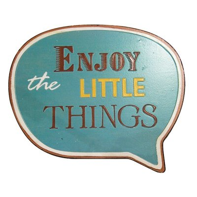 Placa decorativa - Enjoy the little things