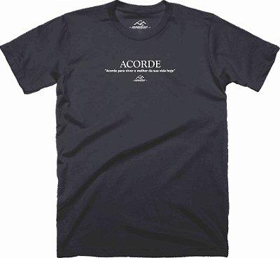 Camiseta - Acorde para viver o melhor da sua vida hoje - Mondine