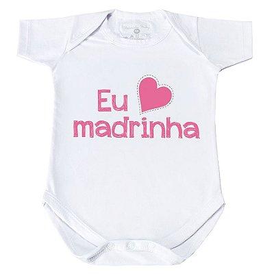 Body Eu Amo Madrinha - Manga Curta/Longa