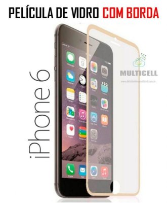 PELICULA DE VIDRO APPLE IPHONE 6 IPONE 7 4.7' COM BORDA DOURADA  0.3 mm