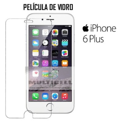 PELICULA DE VIDRO APLLE IPHONE 6 PLUS IPHONE 6S PLUS (SEM EMBALAGEM)