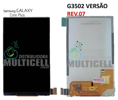 DISPLAY LCD SAMSUNG G3500/G3502I/G3502T VERSÃO REV.07 GALAXY CORE PLUS ORIGINAL