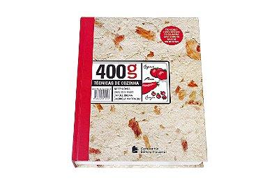 LIVRO: 400g - TÉCNICAS DE COZINHA