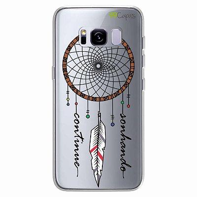 Capa para Galaxy S8 Plus - Continue Sonhando