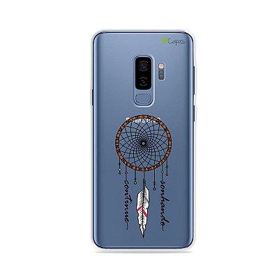 Capa para Galaxy S9 Plus - Continue Sonhando