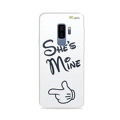 Capa para Galaxy S9 Plus - She's Mine