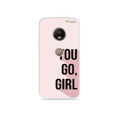 Capa para Moto G5 Plus - You Go, Girl