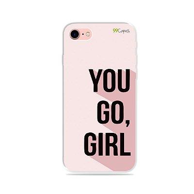 Capa para iPhone 7 - You Go, Girl