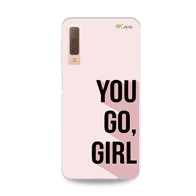 Capa para Galaxy A7 2018 - You Go, Girl