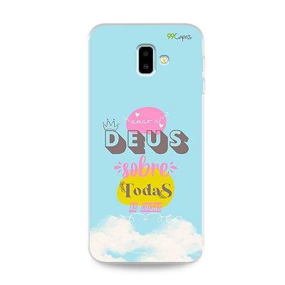 Capinha para Galaxy J6 Plus - Amar a Deus