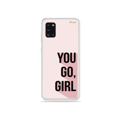 Capinha You Go, Girl para Galaxy A31