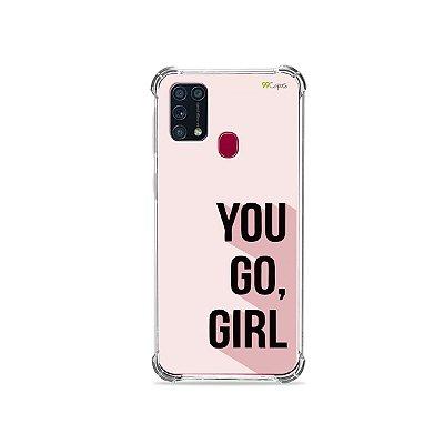 Capinha para Galaxy M31 - You Go, Girl
