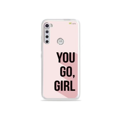 Capinha para Moto One Fusion Plus - You Go, Girl