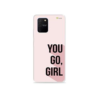 Capa para Galaxy S10 Lite - You Go, Girl