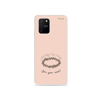 Capa para Galaxy S10 Lite - Foi por você