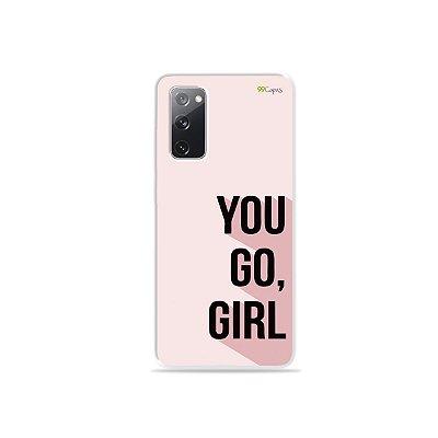 Capa para Galaxy S20 FE - You Go, Girl